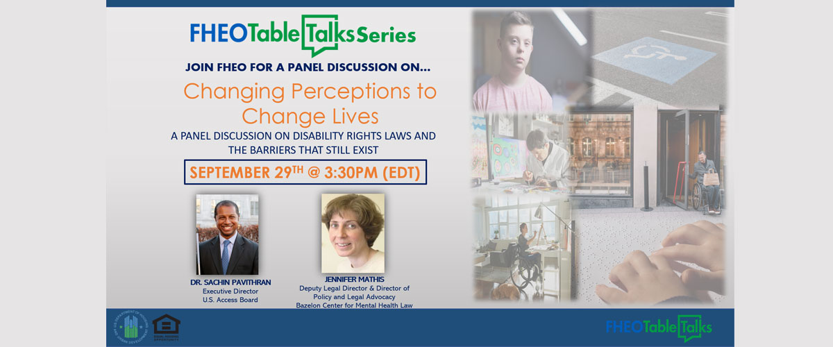 [The Office of Fair Housing and Equal Opportunity (FHEO) is pleased to announce a new episode of the FHEO Table Talks Series! September 29, 2021 @ 3:30pm]. HUD photo