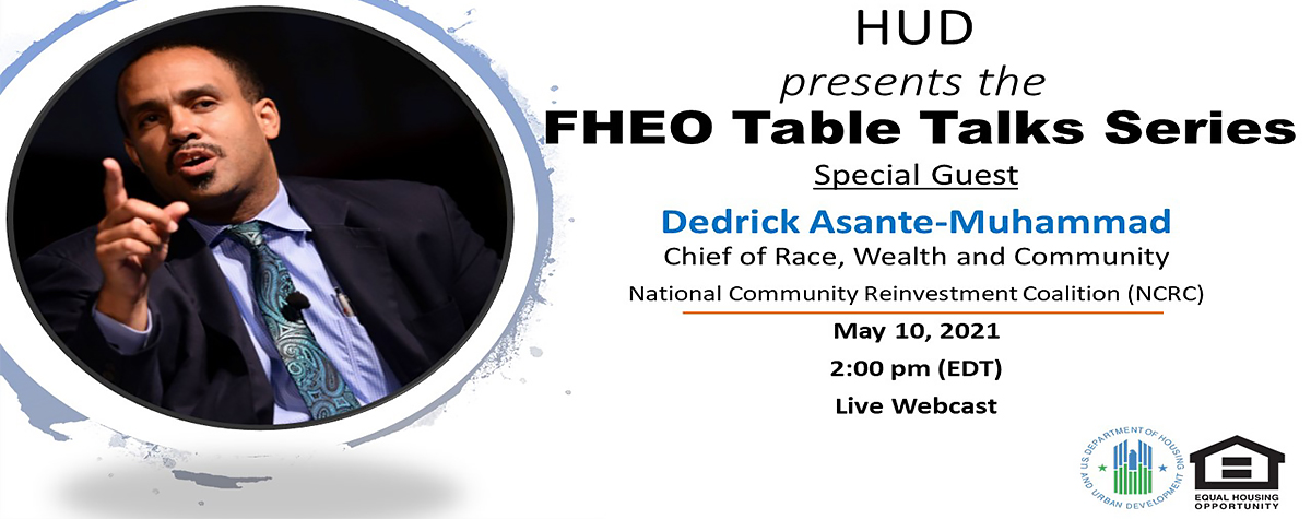 [HUD presents the FHEO Table Talk Series]. HUD Photo