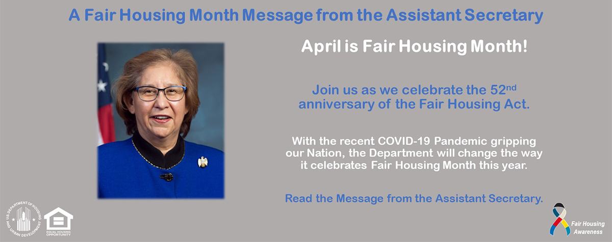 [A Fair Housing Month Message from the Assistant Secretary]. HUD Photo