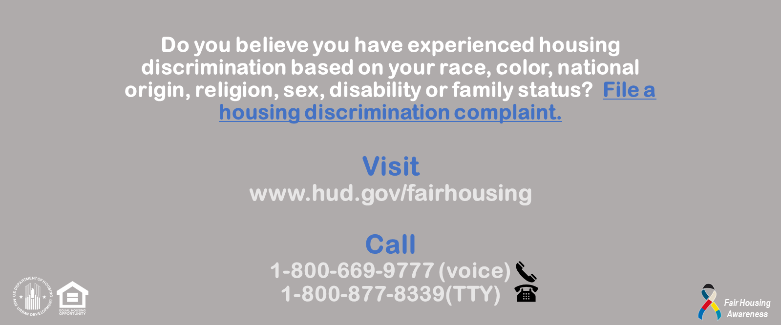 [Do you believe you have experienced housing discrimination based on your race, color, national origin, religion, sex, disability or family status?]. HUD Photo