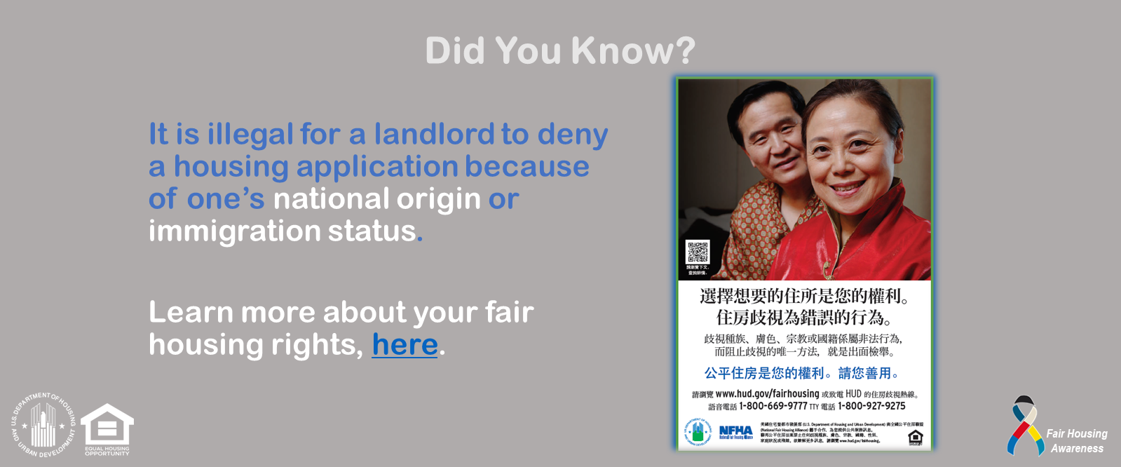[It is illegal for a landlord to deny a housing application because of one's national origin or immigration status.]. HUD Photo