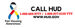 Call  HUD 1800-669-9777  OR 1-800-877-8339 TTY