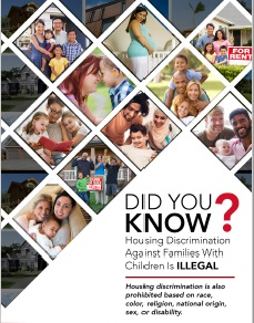 Did You know? Housing Discrimination Against Families With Children Is Illegal.