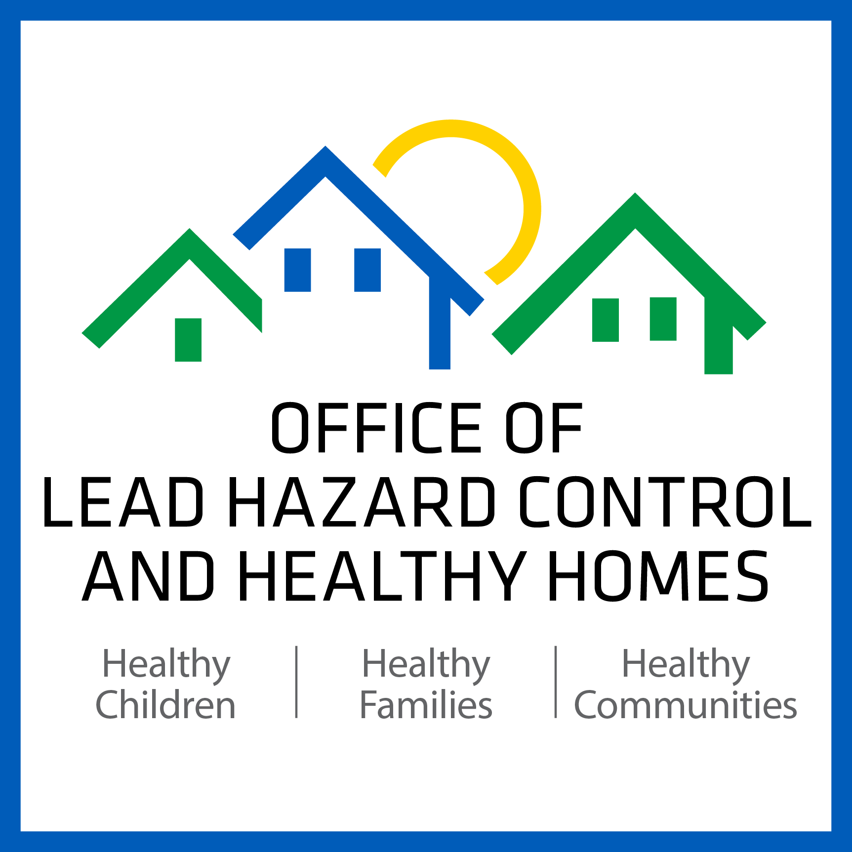 Healthy Homes and Lead Hazard Control/U.S. Department of Housing and ...