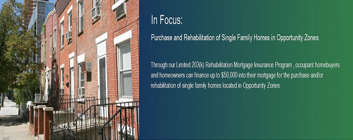 In Focus: Purchase and Rehabilitation of Single Family Homes in Opportunity Zones. HUD Photo