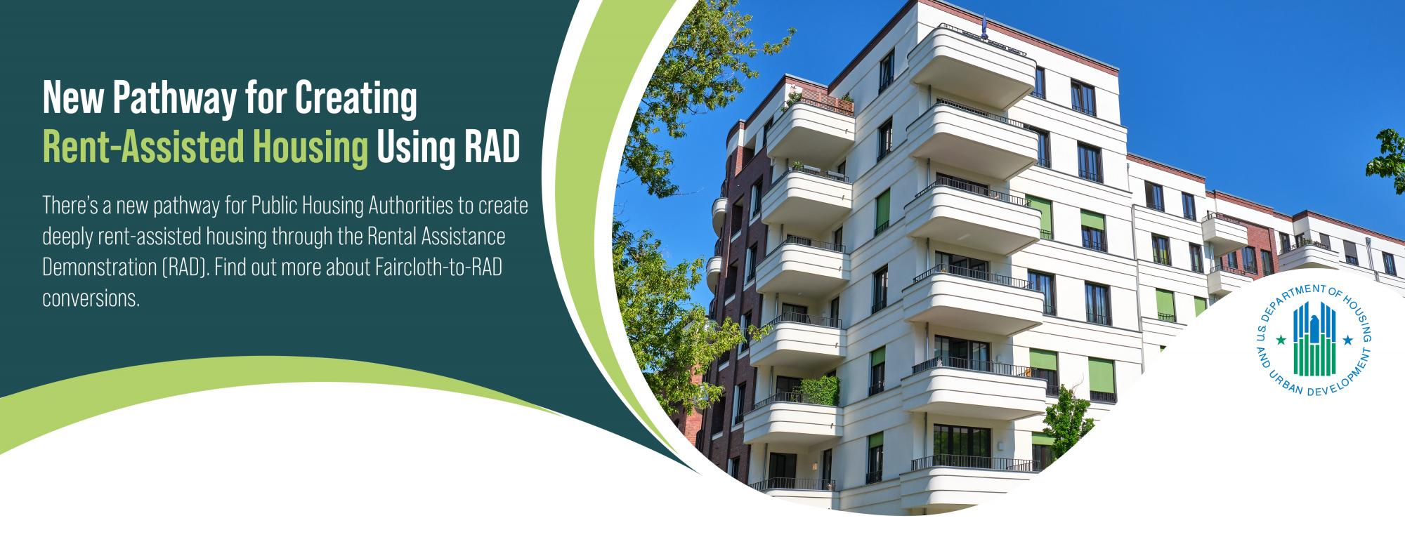 [New Pathway for Creating Rent-Assisted Housing Using RAD]. HUD Photo