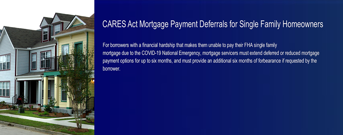 CARES Act Mortgage Payment Deferrals for Single Family Homeowners. HUD Photo