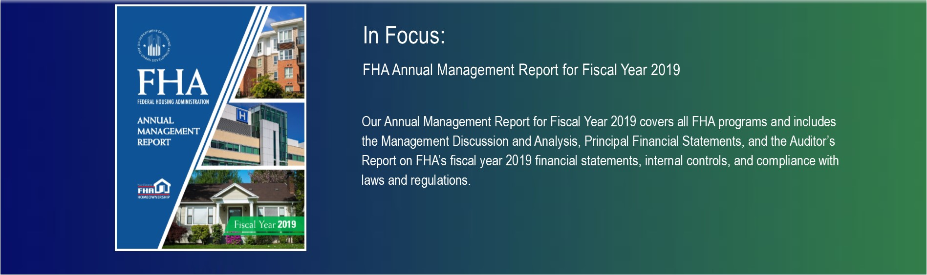 In Focus: FHA Annual Management Report for Fiscal Year 2019. HUD Photo