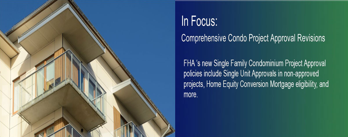 In Focus: Comprehensive Condo Project Approval Revisions. HUD Photo