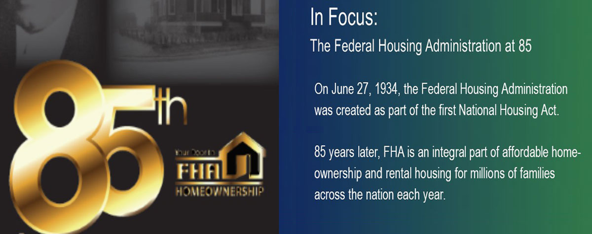 In Focus: FHA at 85. HUD Photo
