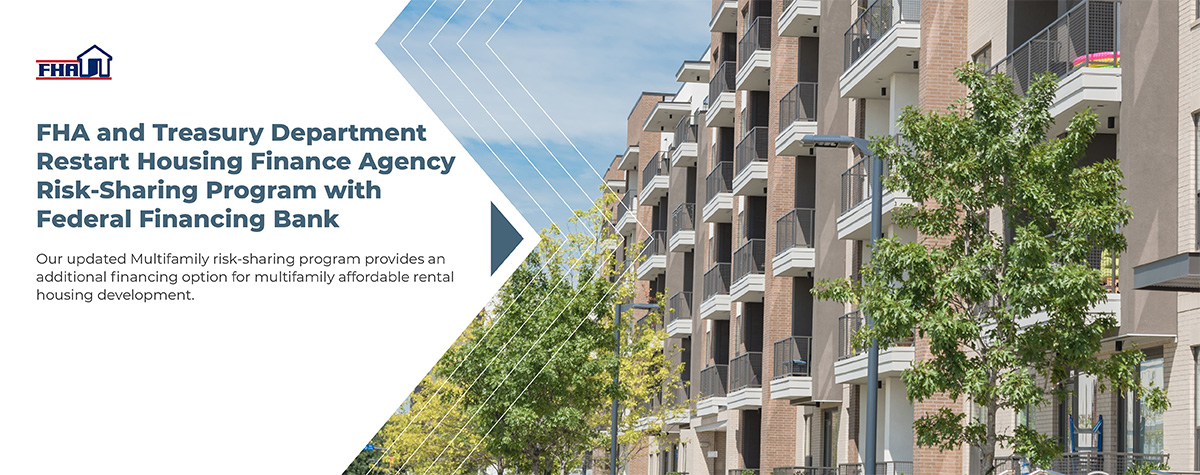 [FHA and Treasury Department Restart Housing Finance Agency Risk-Sharing Program with Federal Financing Bank]. HUD Photo