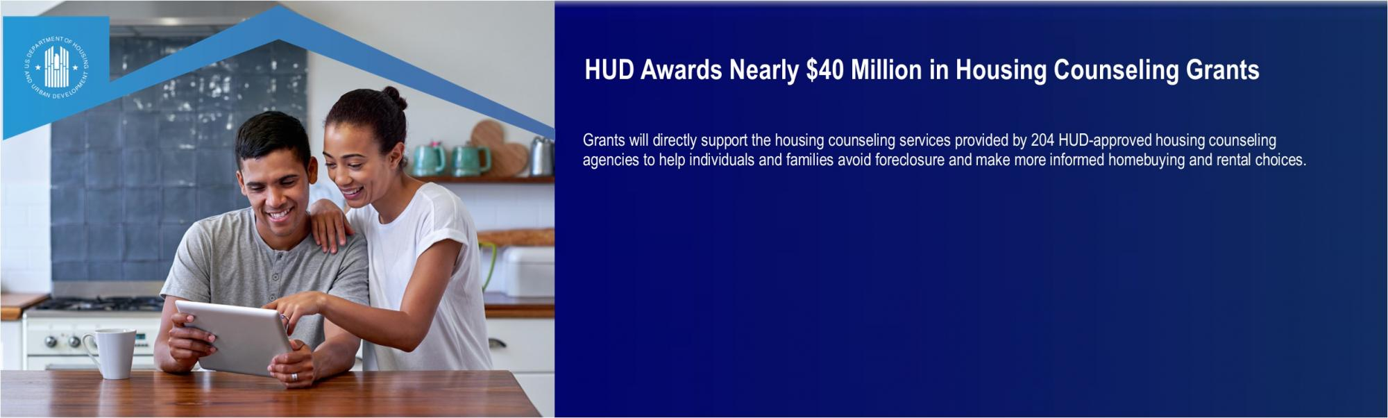[HUD Awards Nearly $40 Million in Housing Counseling Grants].