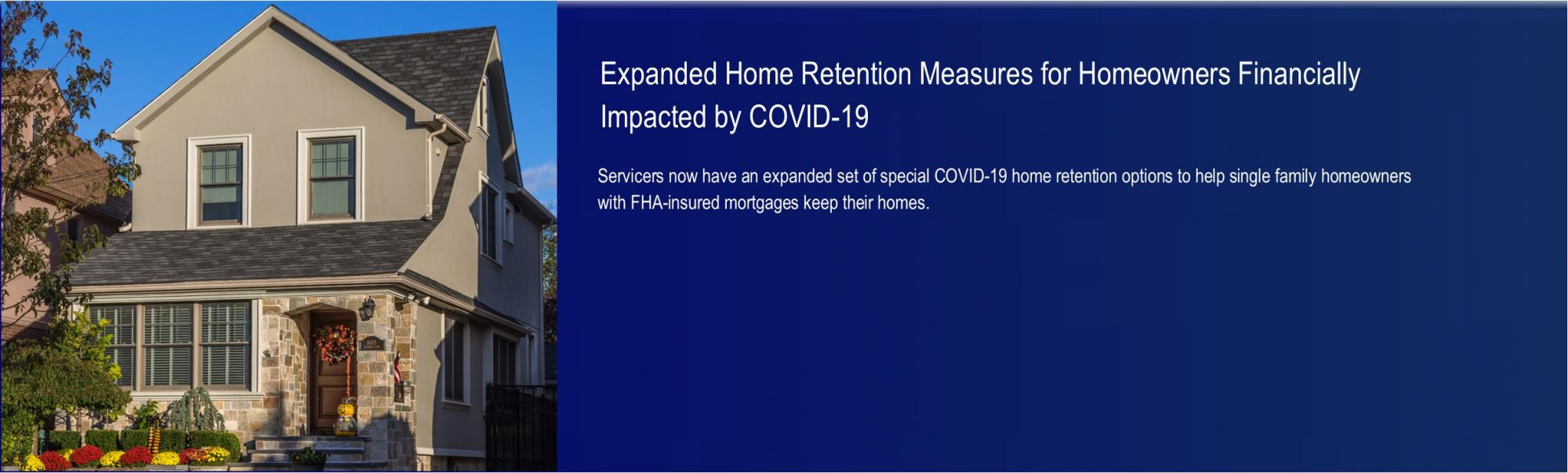[Expanded Home Retention Measures for Homeowners Financially Impacted by COVID-19].