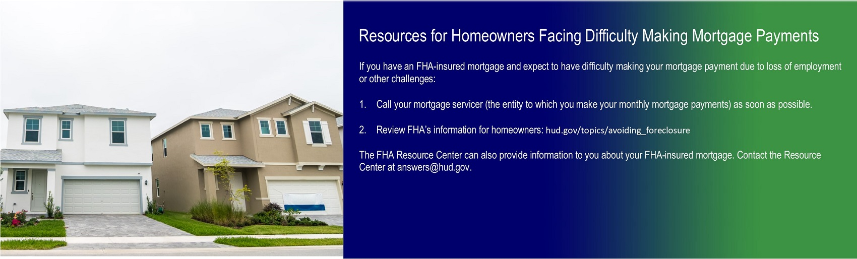 Resources for Homeowners Facing Difficulty Making Mortgage Payments. HUD Photo