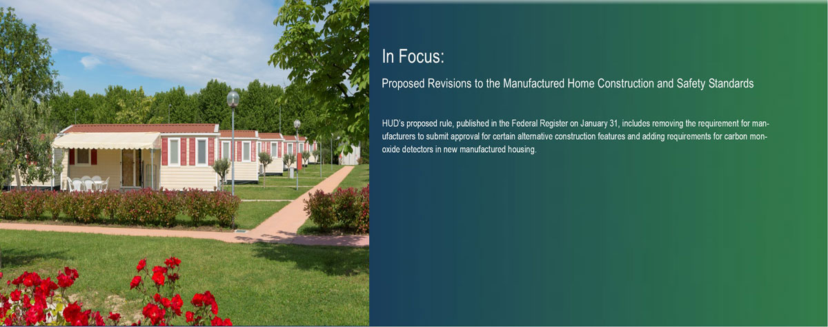 [In Focus: Proposed Revisions to the Manufactured Home Construction and Safety Standards].