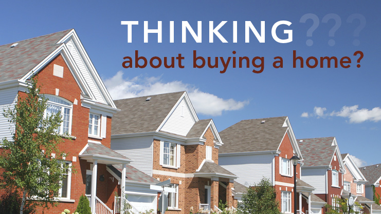 Thinking about buying a home? We have information that can help!.