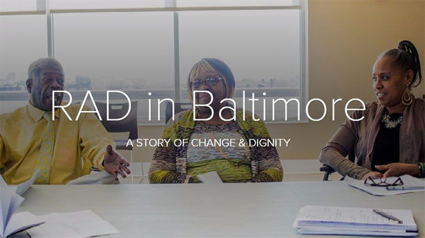 [RAD in Baltimore: A Story of Change and Dignity].