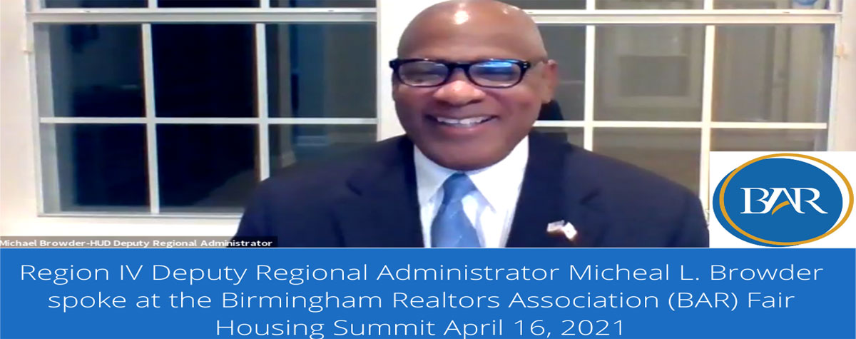 [Region IV Deputy Regional Administrator Michael L. Browder provided concluding remarks virtually during the Birmingham Realtors Association Fair Housing Summit.].  HUD Photo