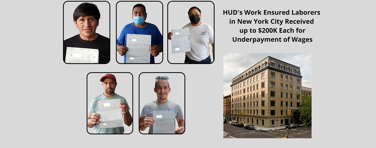 [HUD's Work Ensured Laborers in New York City Received up to $200K Each for Underpayment of Wages]. HUD Photo