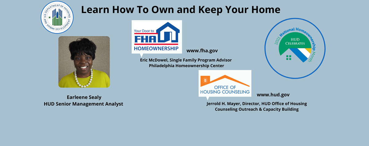 [Learn How to Own and Keep Your Home]. HUD Photo