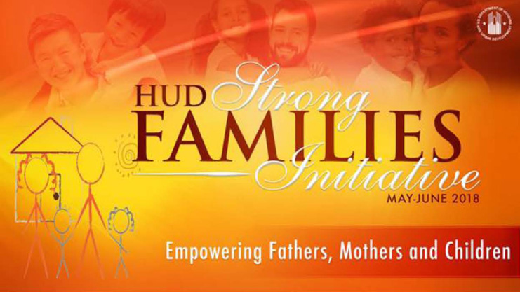 [HUD Strong Families Initiative logo]. HUD Photo