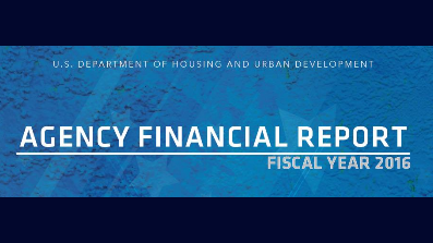 HUD Releases FY 2016 Agency Financial Report. HUD Photo - HUD Agency Financial Report 2016