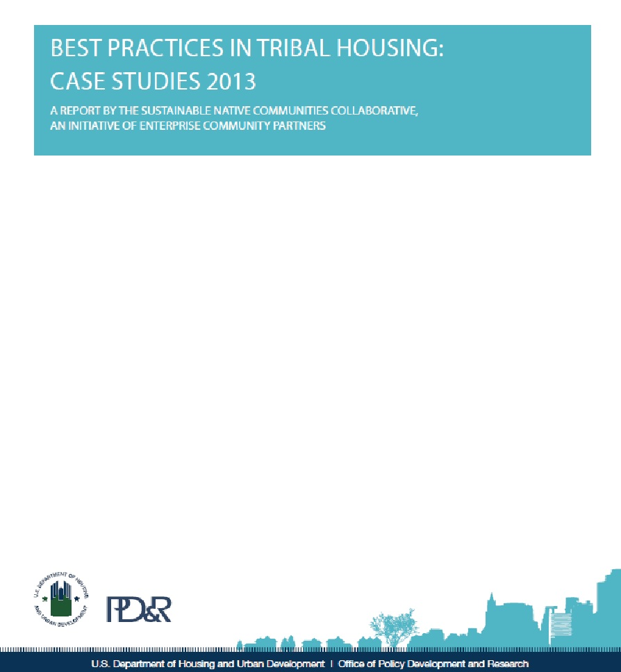 Best Practices in Tribal Housing: Case Studies 2013