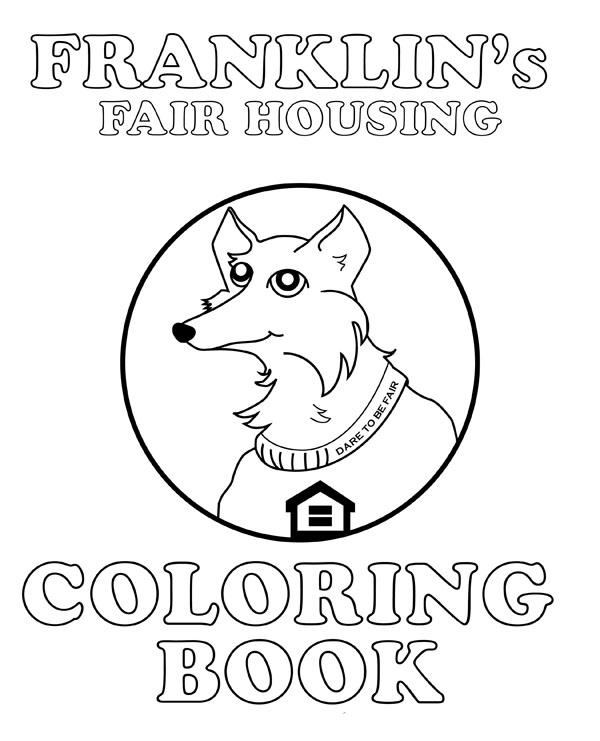 Franklin's Fair Housing Coloring Book
