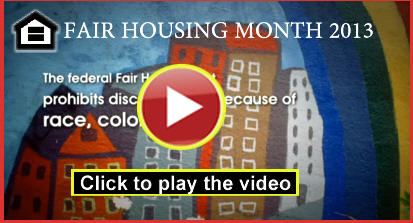Fair Housing Month Video 2013